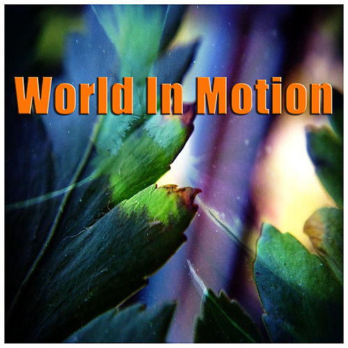 World In Motion de Various Artists