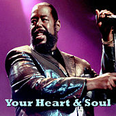 Your Heart And Soul by Barry White