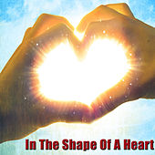 In The Shape Of A Heart de Various Artists