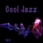 Cool Jazz, Vol. 3 by Various Artists