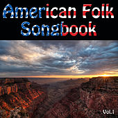American Folk Songbook, Vol. 1 by Various Artists