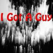 I Got A Guy von Various Artists