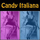Candy Italiana von Various Artists