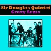 Crazy Arms de Sir Douglas Quintet