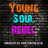 Young Soul Rebel (Original Soundtrack) de Various Artists