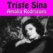 Triste Sina de Amalia Rodrigues