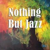 Nothing But Jazz, Vol. 1 de Various Artists