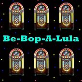 Be-Bop-A-Lula by Various Artists