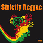 Strictly Reggae, Vol. 1 by Various Artists