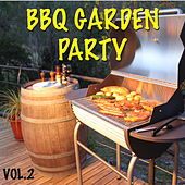 BBQ Garden Party, Vol. 2 by Various Artists