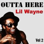 Outta Here, Vol. 2 de Lil Wayne