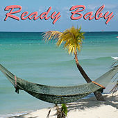 Ready Baby by Various Artists