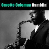 Ramblin' von Ornette Coleman
