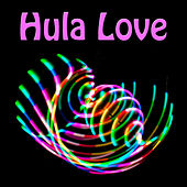 Hula Love by Various Artists