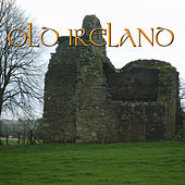Old Ireland by Various Artists