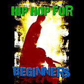 Hip Hop For Beginners de Various Artists