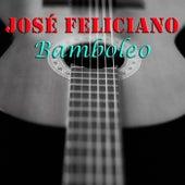 Bamboleo von Jose Feliciano
