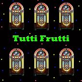 Tutti Frutti von Various Artists