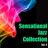 Sensational Jazz Collection, Vol. 8 by Various Artists