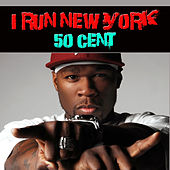 I Run New York von 50 Cent