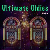 Ultimate Oldies, Vol. 3 de Various Artists