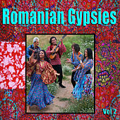 Romanian Gypsies, Vol. 2 de Various Artists