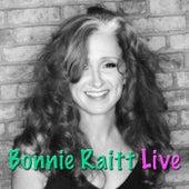 Bonnie Raitt (Live) by Bonnie Raitt