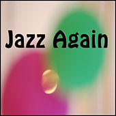 Jazz Again by Various Artists