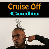 Cruise Off von Coolio
