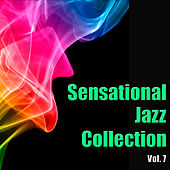 Sensational Jazz Collection, Vol. 7 by Various Artists