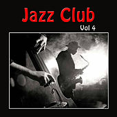 Jazz Club, Vol. 4 de Various Artists