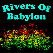 Rivers Of Babylon by Various Artists