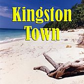 Kingston Town by Various Artists