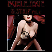 Burlesque & Strip, Vol. 2 de Various Artists