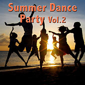 Summer Dance Party, Vol. 2 by Various Artists