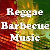 Reggae Barbecue Music, Vol. 4 by Various Artists