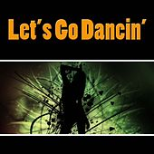 Let's Go Dancin' by Various Artists