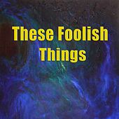 These Foolish Things by Dave Brubeck