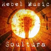 Rebel Music de Soultura