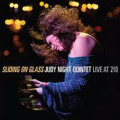 Sliding on Glass (Live) de Judy Night Quintet