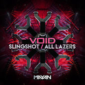 Slingshot / All Lazers by Void