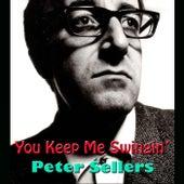 You Keep Me Swingin' de Peter Sellers