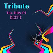 Tribute The Hits Of Roxette by Heartbeat