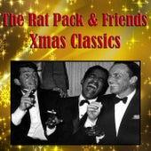 The Rat Pack & Friends Xmas Classics von Various Artists