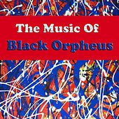 The Music of Black Orpheus by Vince Guaraldi