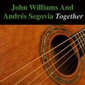 John Williams and Andrés Segovia Together (Acoustic Version) de Various Artists