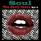 Soul The Early Years, Vol. 4 de Various Artists