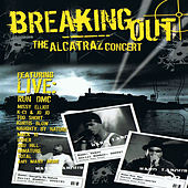 Breaking Out - The Alcatraz Concert (Live) by Various Artists