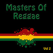Masters Of Reggae, Vol. 2 by Various Artists
