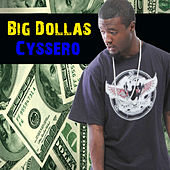 Big Dollas by Cyssero